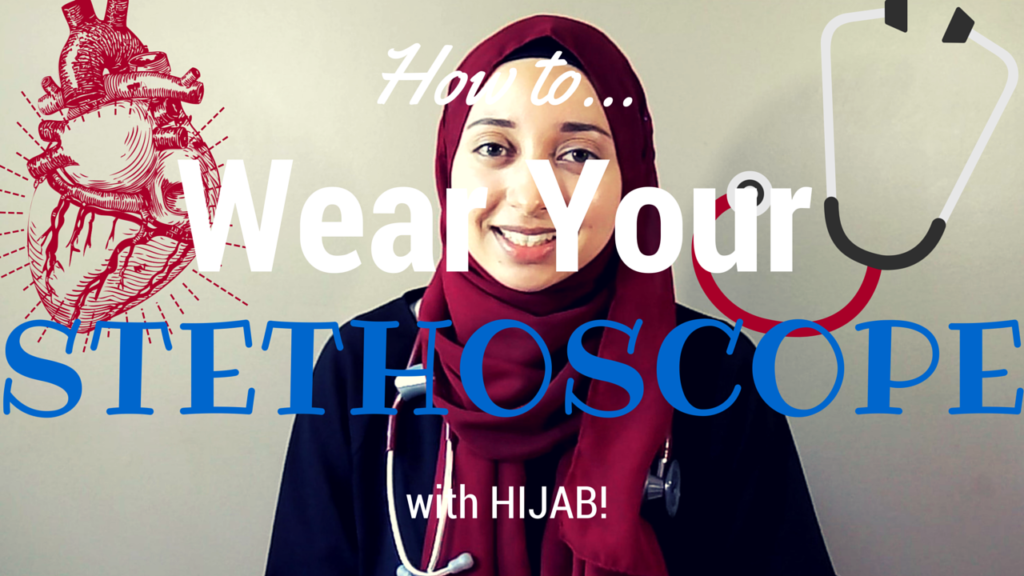 How to Wear Your STETHOSCOPE with HIJAB!